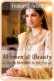 Women & Beauty: A Secret of the Qur'an