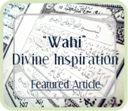 Was everything the Prophet said 'Wahi' - Divinely Inspired?